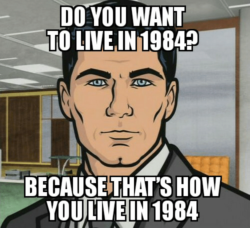 do-you-want-to-live-in1984-because-thatshow-youlvein-1984-8212290.png