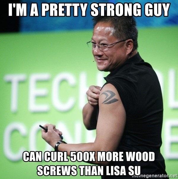 im-a-pretty-strong-guy-can-curl-500x-more-wood-screws-than-lisa-su.jpg